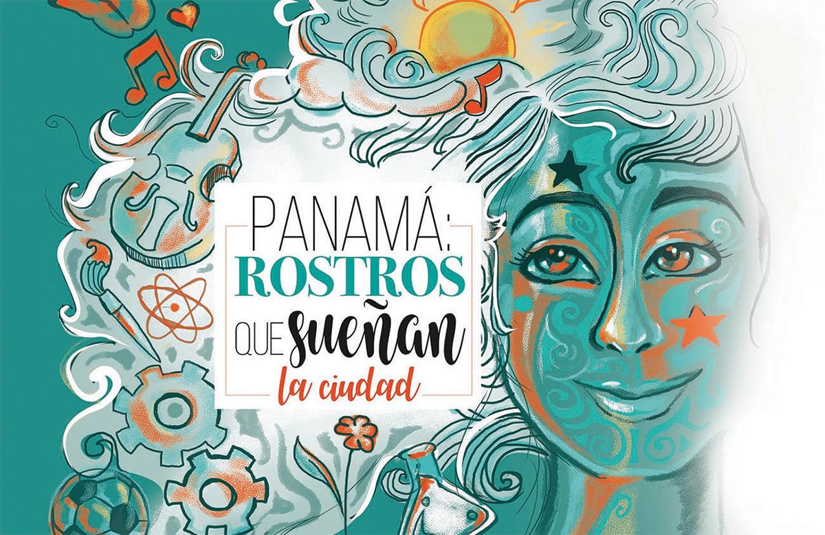 Panamá: Rostros que sueñan la ciudad