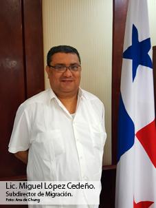 Una Breve Visita al Subdirector de Migración, Lic. Miguel López Cedeño